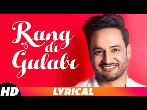 Rang Di Gulabi | Lyrical Video | Sajjan Adeeb | Latest Punjabi Song 2018 | Speed Records