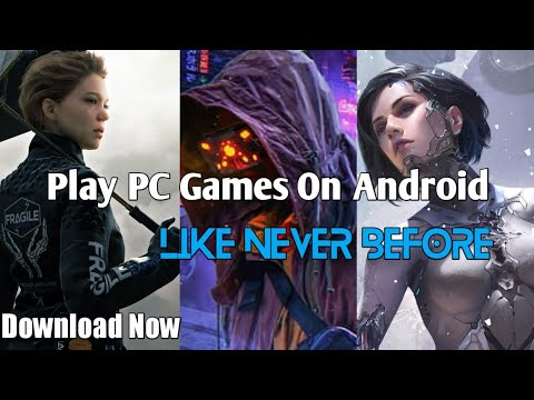 Play PC Games GTA 5, cyberpunk, WatchDog 2 on Android Like Never Before |