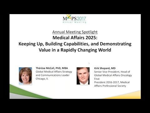Medical Affairs 2025:  A Rapidly Changing World for Medical Affairs
