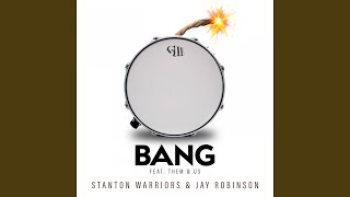 Bang Feat Them Us Instrumental Mix