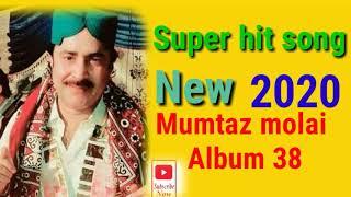 Mumtaz molai new song 2020 | Album 38 | super hit song maran ya bacha | Sindhi song