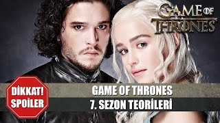 Game of thrones | 7. sezon teorileri