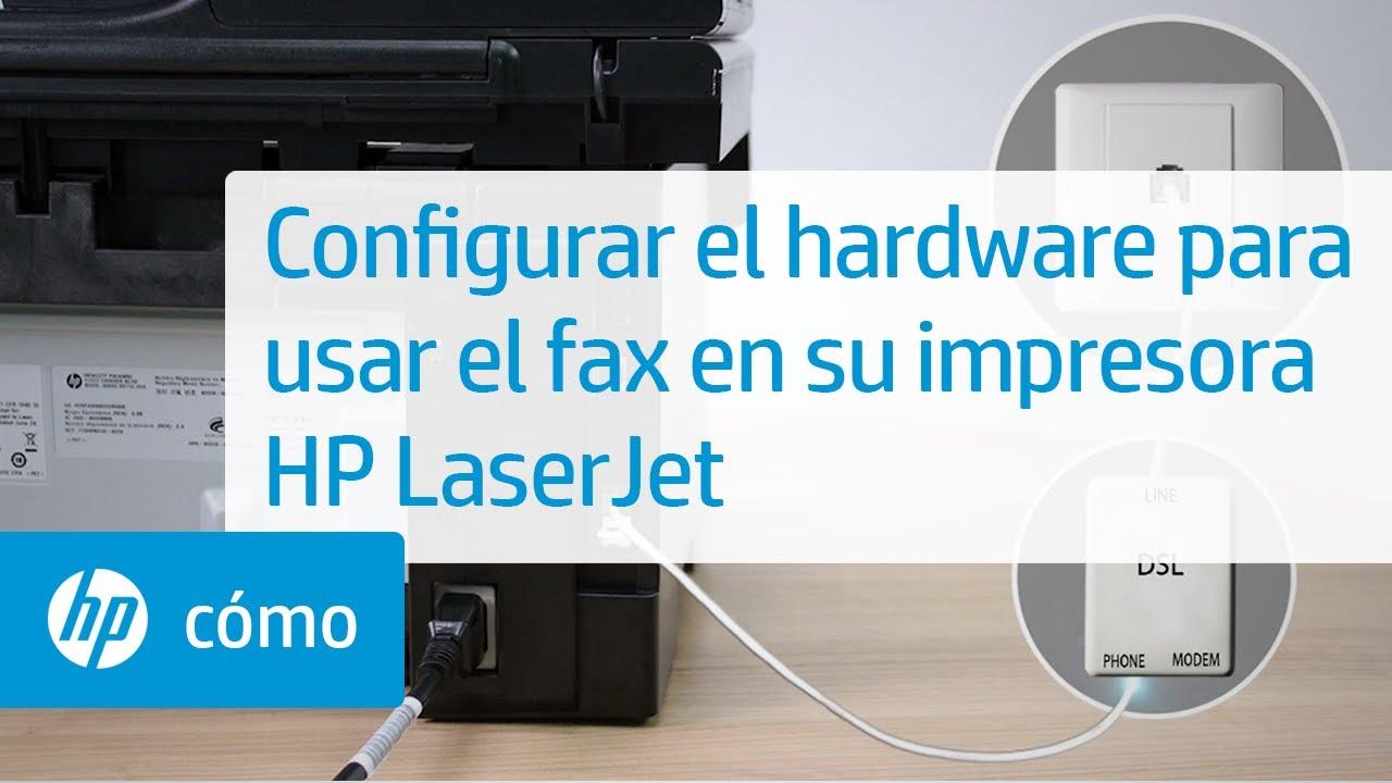 Configurar El Hardware Para Usar El Fax En Su Impresora Hp