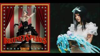 Circus Tag (Mashup) - Britney Spears & Melanie Martinez