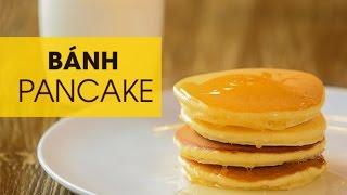 Cách làm và ăn bánh Pancake dễ nhất | How to Make Easy Pancakes | Pancakes 3 Delicious Ways!