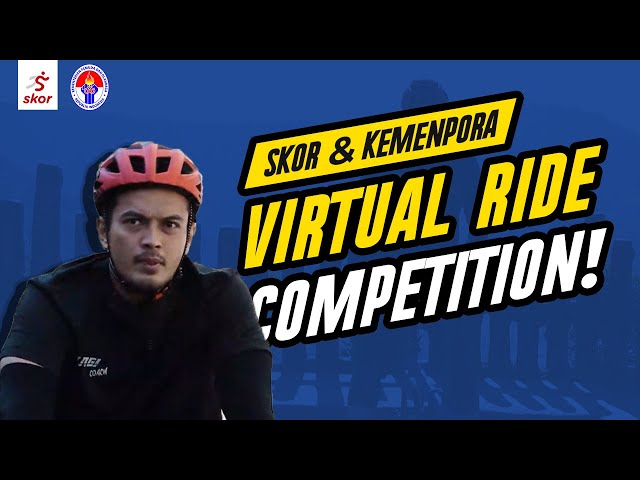SKOR & KEMENPORA VIRTUAL RIDE COMPETITION!