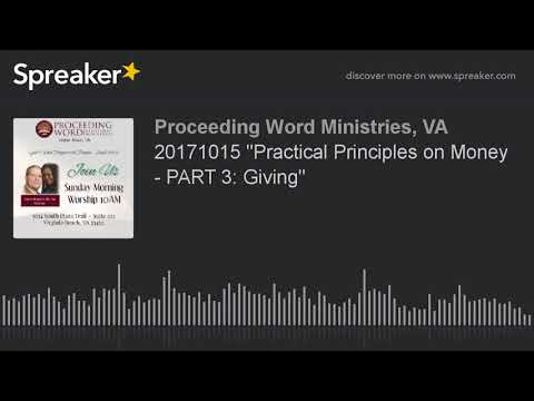 """20171015 """"Practical Principles on Money - PART 3: Giving"""" (made with Spreaker)"""