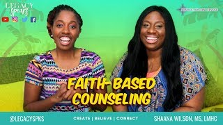 Faith-Based Christian Counseling + Meฑtal Wellness | Counselor Chat | Legacy Speaks