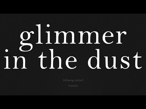 Glimmer In The Dust - Lyrics