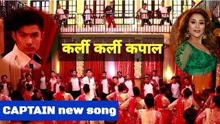 Captain new song release date || Curly Curly Kapal || Anmol Kc, Bhuwan Kc, Niruta Singh
