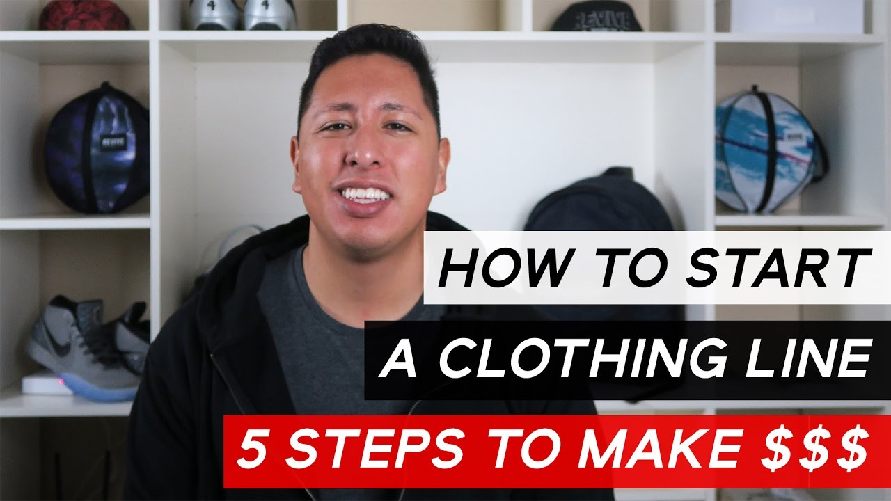 How To Start A Clothing Line 5 Steps To Marketing And