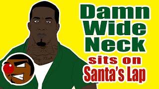 Damn Wide Neck (Neck Guy) Sits on Santa's Lap