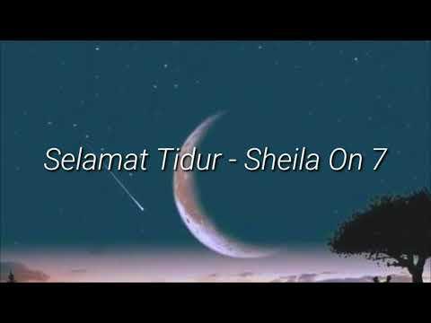 Sheila On 7 - Selamat Tidur (Lirik)