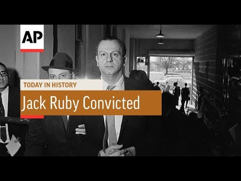 Jack Ruby Convicted - 1964 | Today In History | 14 Mar 18