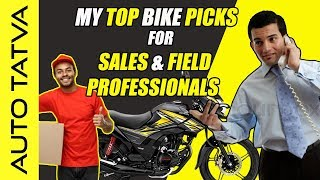 Best Bikes for Sales or Filed  Professionals | Good in Performance, Mileage & Comfort | Hindi