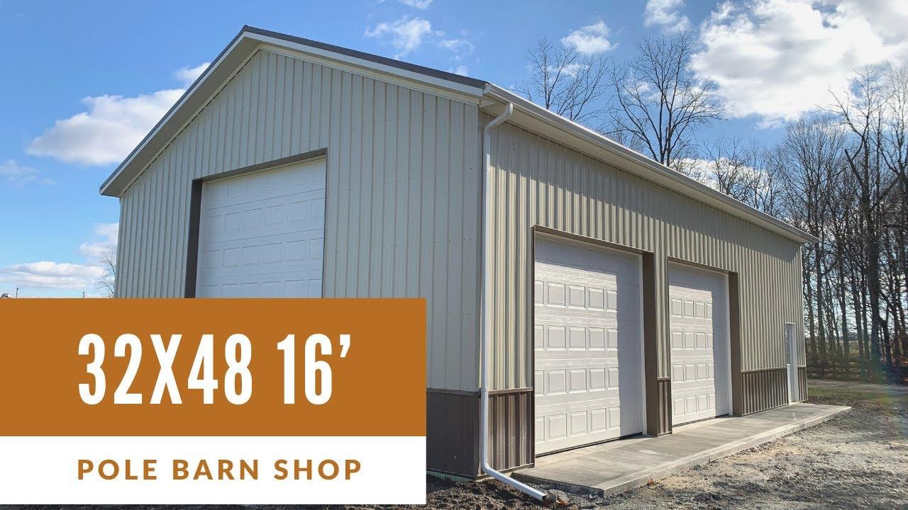 32x48 Pole Barn Garage Bucyrus Ohio YouTube