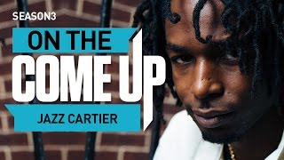 Jazz Cartier: On The Come Up