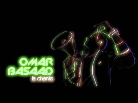 Omar Basaad - La Chants (Original Mix)