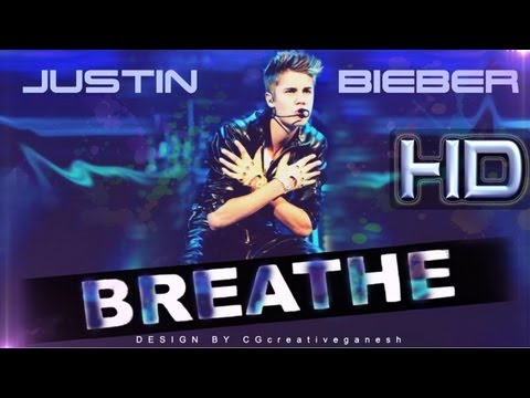 Justin Bieber - Breathe (Official)