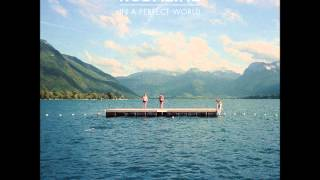 The Answer - Kodaline [In A Perfect World]