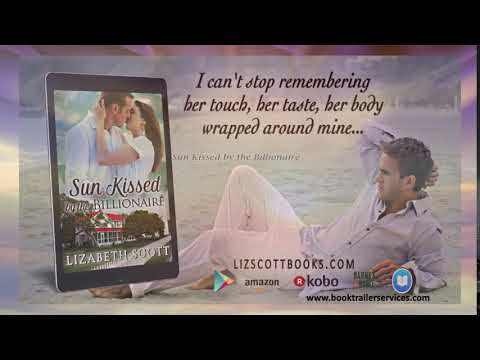 Video Teaser:  Sun Kissed by the Billionaire by Lizabeth Scott Mp3