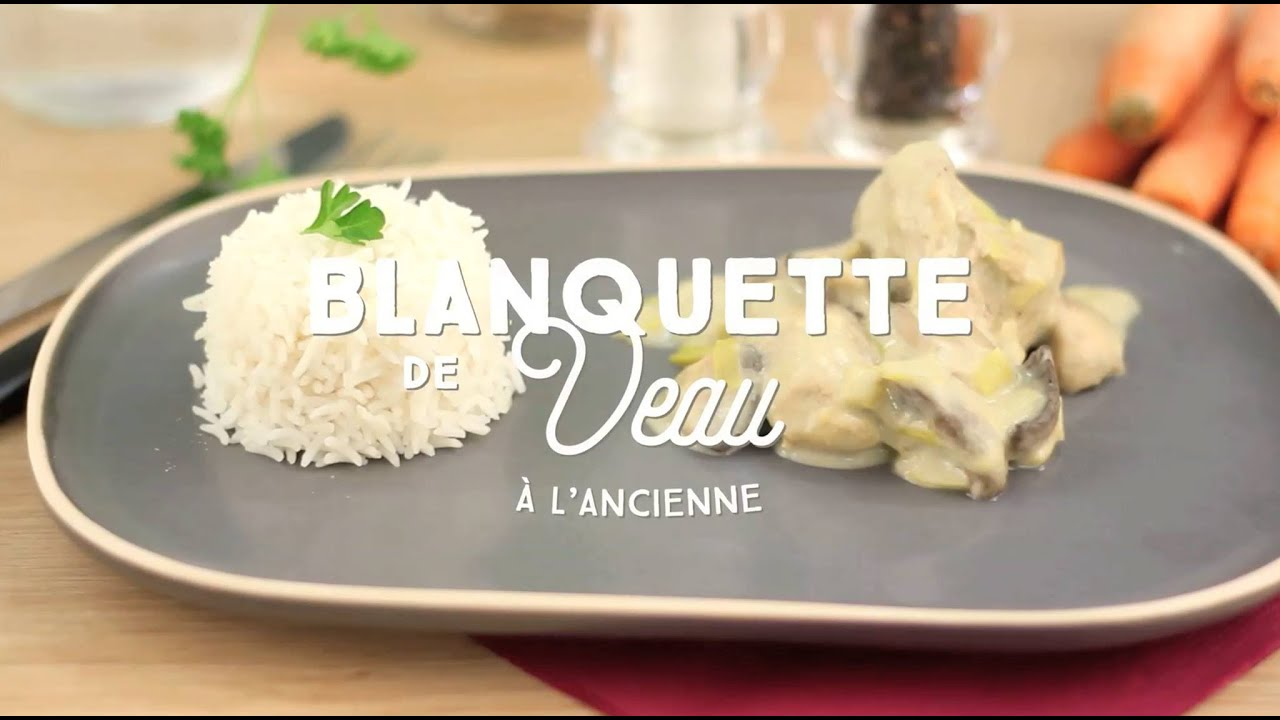 Recette De La Blanquette De Veau A L Ancienne Cuisineaz Youtube