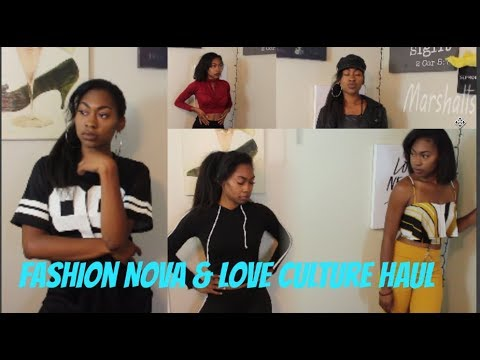 Fashion Nova & Love Culture Haul| 2018
