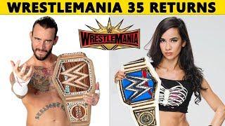 10 WWE RETURNS Rumored at WrestleMania 35 - CM Punk & AJ Lee Returning