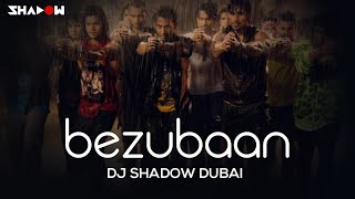 Any Body Can Dance | Bezubaan | DJ Shadow Dubai Remix