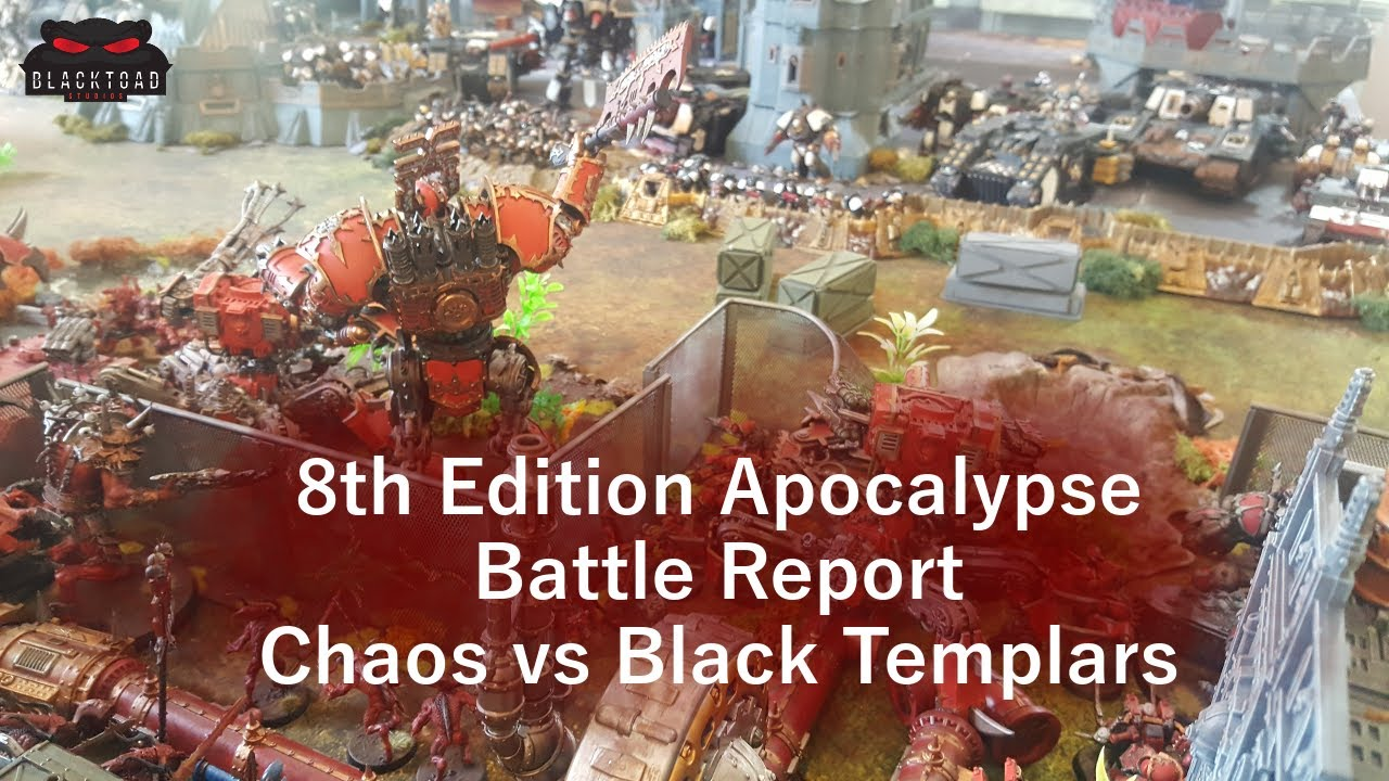 Apocalypse 8th Edition - 10,000 points of Black Templars Vs Chaos -  Warhammer 40k Battle Report -