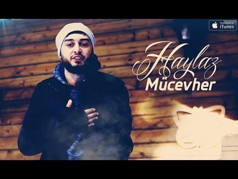 Haylaz - Mücevher ( 14 Şubat ) Official Music Video 2016