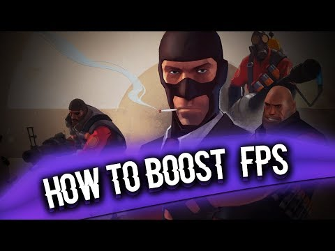 how-to-boost-fps-in-team-fortress-2