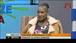 "Omuziki ngwagala ""Live "" - Emboozi ya Sarah Zawedde | Mwasuze Mutya"