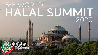 6th World Halal Summit 2020 | Go Turkey