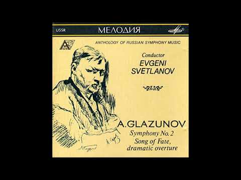 Alexander Glazunov : Song of Destiny, dramatic overture in D minor for orchestra Op. 84 (1908)