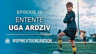 UGA Ardziv | Marseille terre de foot | Episode 10