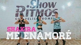 Me enamoré - Shakira - Show Ritmos - Coreografia
