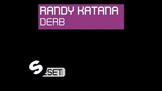 Randy Katana - Derb (Original Mix)