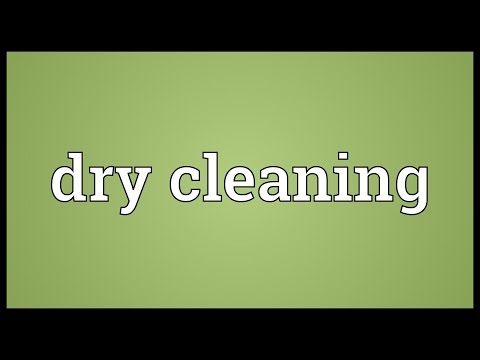 Dry cleaning Meaning