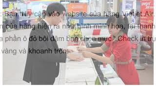 [etrip4u.com] Hướng dẫn thủ tục Vietjet check in online 2019 nhanh nhất