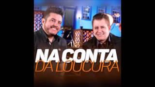 Baixar Bruno e Marrone - Na Conta Da Loucura (+ Download da Música)