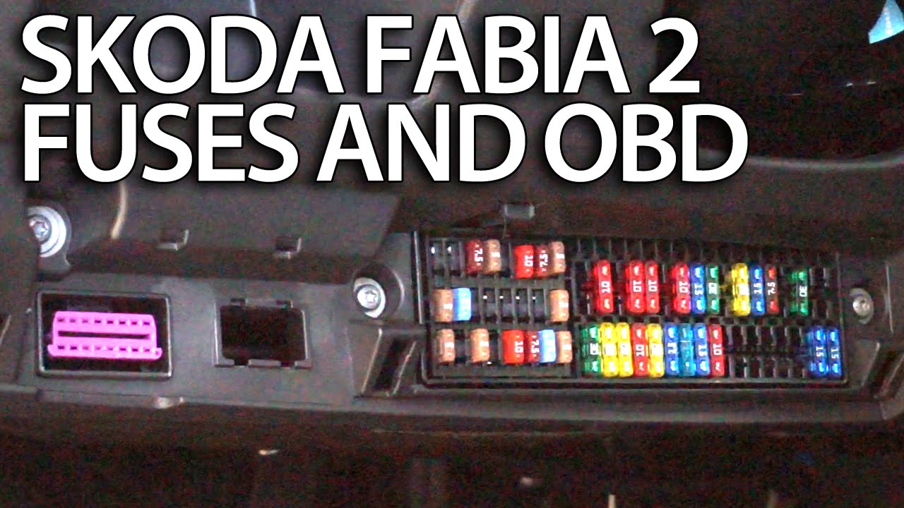 Where are fuses and OBD port in Skoda Fabia 2 (engine and cabin fuse on panel box layout, circuit breaker box layout, battery box layout, control box layout, display box layout,