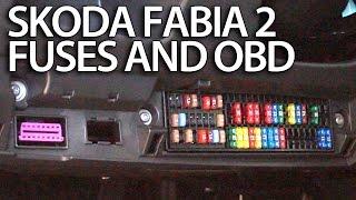 Where are fuses and OBD port in Skoda Fabia 2 (engine and cabin fuse box, diagnostics)