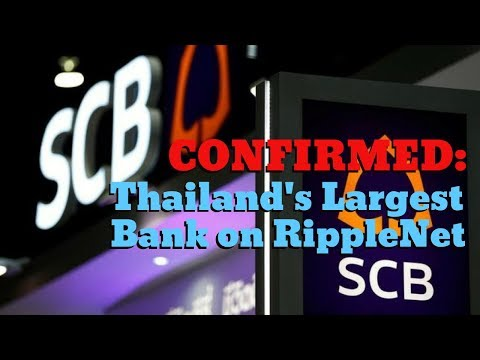 Largest Thai Bank Now Using Ripple For Cross Border Payments (XRP)