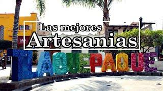 TLAQUEPAQUE JALISCO MEXICO │LAS MEJORES ARTESANIAS DEL PAIS │ARTESANOS MEXICANOS.