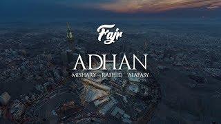 Adhan Call To Prayer Mishary Rashid Alafasy Fajr Maqam Hijaz ᴴᴰ