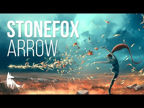 Stonefox - Arrow (With Lyrics)