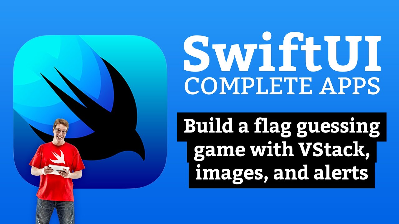 SwiftUI Tutorial: Build a flag guessing game with VStack, images, and alerts – Complete Apps #2
