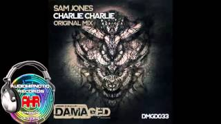 03 Sam Jones Charlie Charlie Original Mix