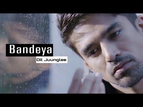 Bandeya Dil Juunglee (Official Video) | Arijit Singh | Taapsee P | Shaarib , Toshi | New Hindi Songs